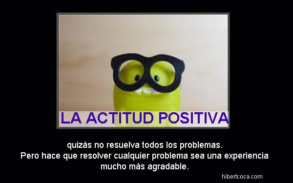 Sirve la actitud positiva?